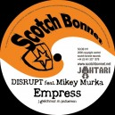 Disrupt ft Mikey Murka - Empress / Second hand man