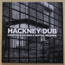 Conscious Sounds & Partial Records - Hackney Dub LP