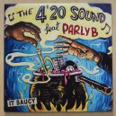 The 4 20 Sound ft Parly B - It Saucy 12