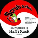 Mungo's Hi Fi - Haffi Rock / Phokus, Mr. Boogie, TKR - Big UP!