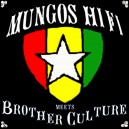 Mungo's Hi Fi Meets Brother Culture