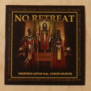 Hempress Sativa ft Junior Murvin - No Retreat 7