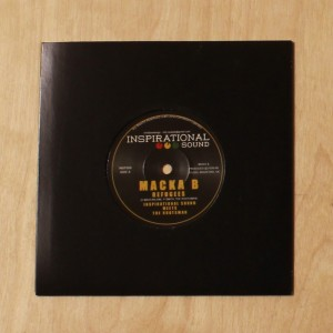Inspirational Sound Meets The Rootsman ft Macka B - Refugees 7""