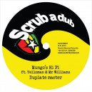 Mungo's Hi Fi ft Yelloman & Mr Williamz - Dubplate master 12""