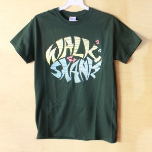 Walk n Skank T-shirt (Forest Green)